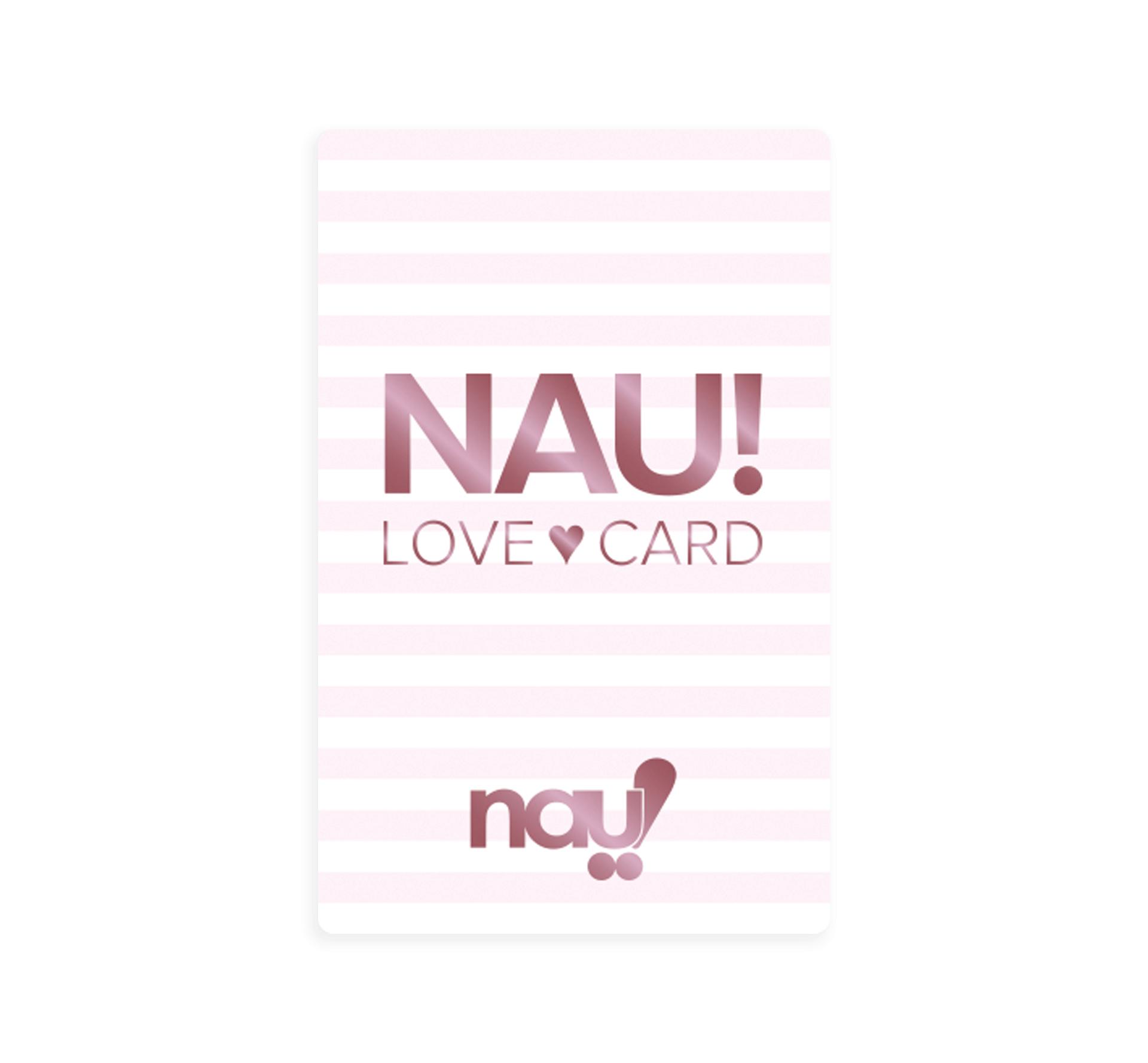NAU! LOVE CARD
